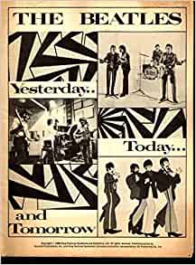 The Beatles Yesterday Today and Tomorrow: King Features ...
