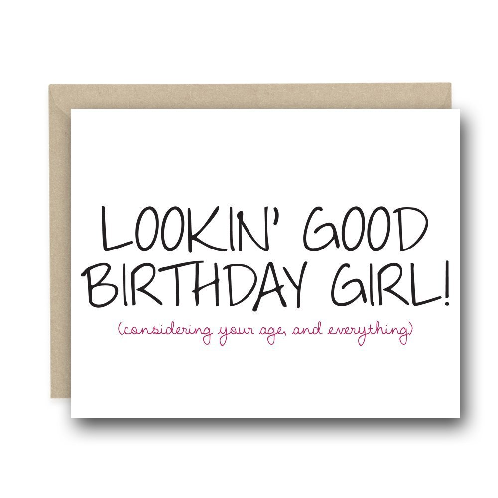 Funny Birthday Card - Lookin' Good Birthday Girl - Birthday Greeting, Card for Her by Simply Said Paper Co.