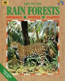 Life in the Rain Forests, Lucy Baker, 0716652048