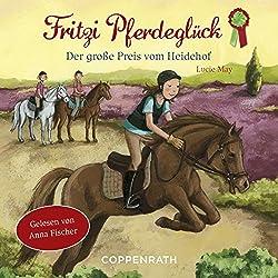 Der große Preis vom Heidehof (Fritzi Pferdeglück 3)