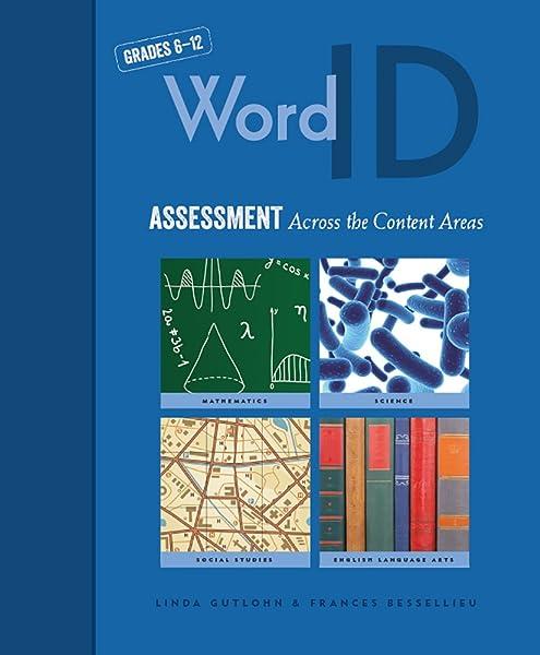 Amazon Com Word Id Assessment Across The Content Areas 9781571288264 Gutlohn Linda Bessellieu Frances Books Tests and term papers can. amazon com word id assessment across