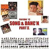 PLAYZONE'13 SONG&DANC'N。PART III。オリジナル・サウンドトラック