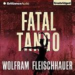 Fatal Tango | Wolfram Fleischhauer