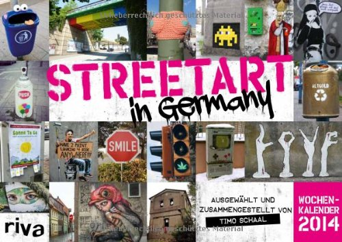 Street Art in Germany: Wochenkalender