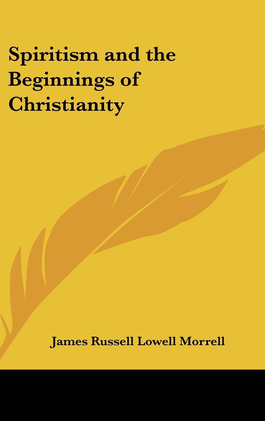 Spiritism and the Beginnings of Christianity pdf