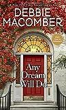 #7: Any Dream Will Do: A Novel