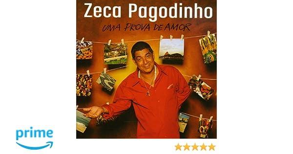AMOR DO DE BAIXAR PAGODINHO PROVA ZECA DVD UMA AUDIO