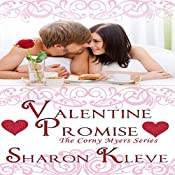 Valentine Promise: The Corny Myers Series, Book 5 | Sharon Kleve