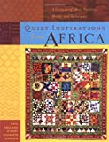 img - for Quilt Inspirations from Africa : A Caravan of Ideas, Patterns, Motifs, and Techniques book / textbook / text book