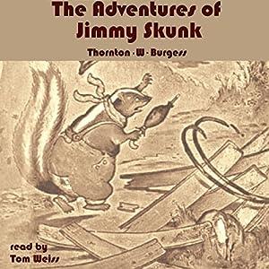 The Adventures of Jimmy Skunk Audiobook
