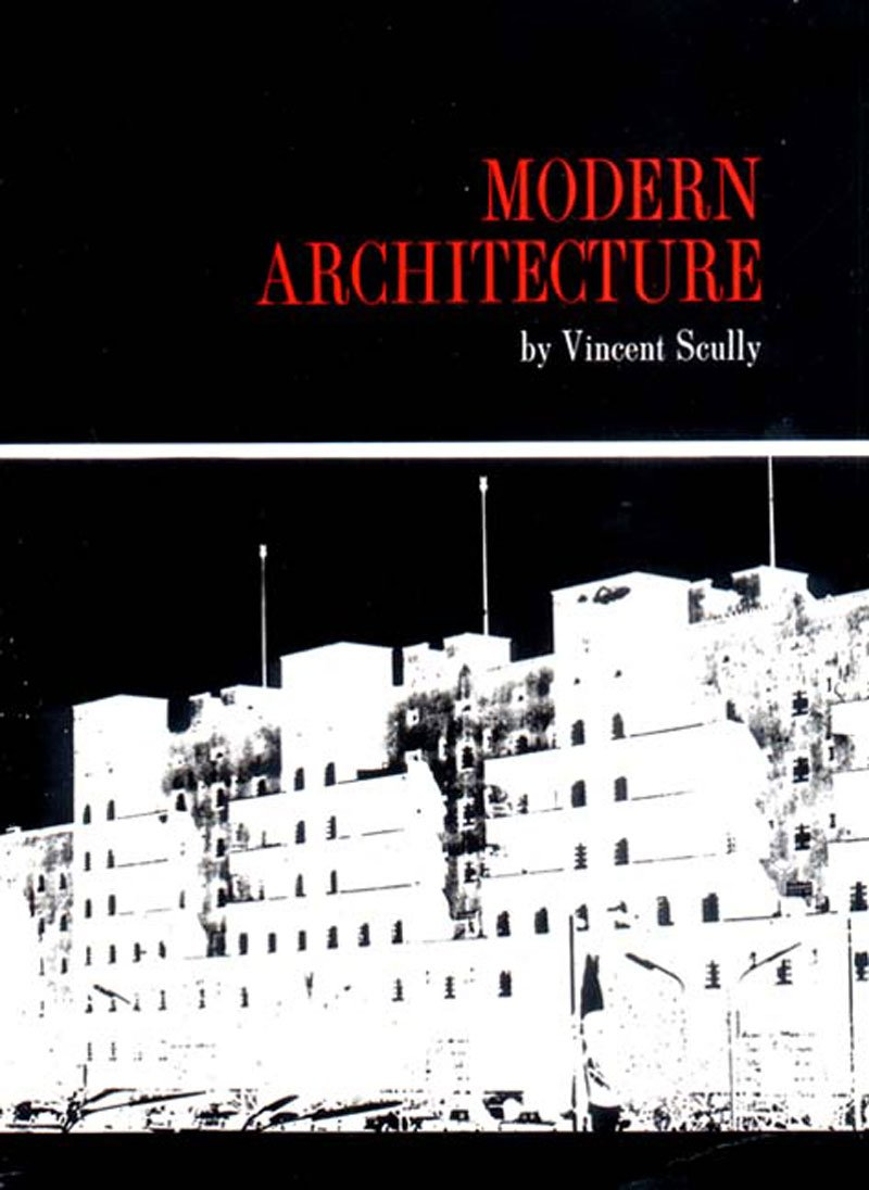 Modern Architecture Vincent Scully Amazon Com Books