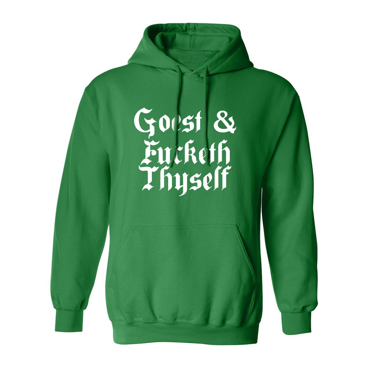 ZeroGravitee Goest & Fucketh Thyself Adult Hooded Sweatshirt PA-3798-HD