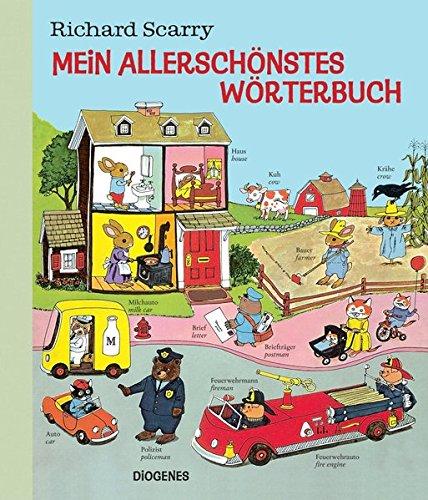 Mein allerschönstes Wörterbuch (Kinderbücher) Gebundenes Buch – 26. Oktober 2016 Richard Scarry Kati Hertzsch Diogenes 3257011903