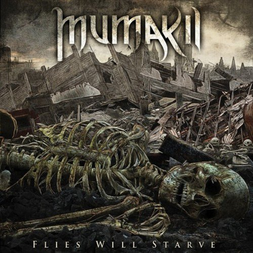 Mumakil: Flies Will Starve (Audio CD)