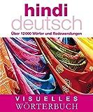 Visuelles Wörterbuch Hindi-Deutsch: Über 12.000 Wörter und Redewendungen (Coventgarden)