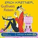 Gullivers Reisen Hörbuch von Erich Kästner Gesprochen von: Hans-Jürgen Schatz