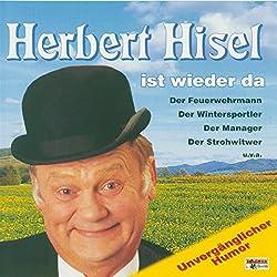Herbert Hisel ist wieder da