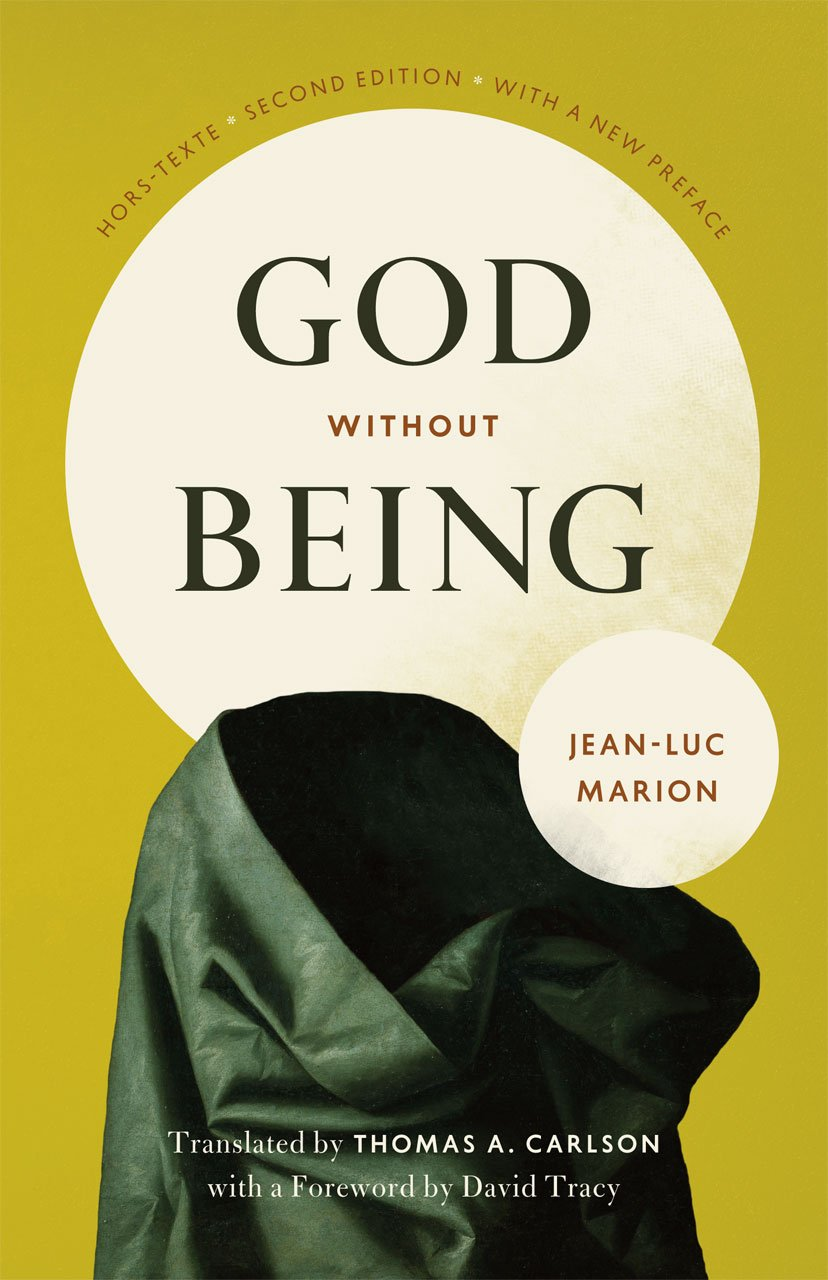 God Without Being: Hors-Texte Second Edition (Religion and Postmodernism)