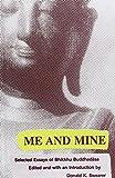 Me and Mine: Selected Essaysof Bhikkhu Buddhadasa