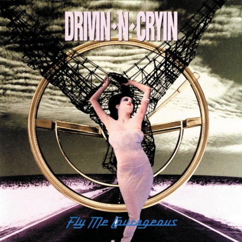 Fly Me Courageous (Album Version) (Drivin N Cryin)
