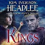 Kings | Patricia Duffy Novak,Kim Iverson Headlee