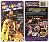 WWF - Wrestlemanias Greatest Matches [VHS]