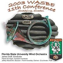 2003 WASBE Jonkoping, Sweden: Florida State University Wind Orchestra
