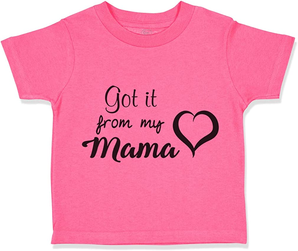 Custom Toddler T-Shirt Got It from My Mama Style B Mom Mothers Day Cotton