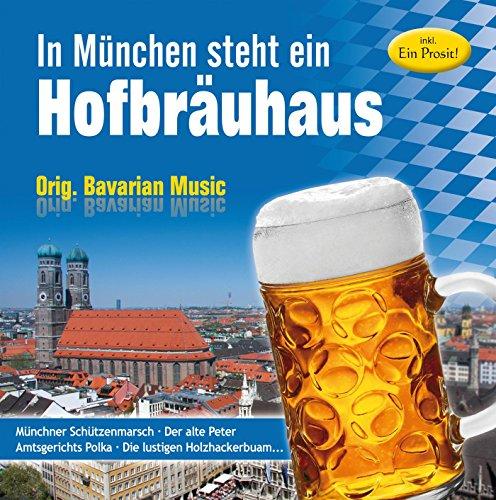 - In München steht ein Hofbräuhaus