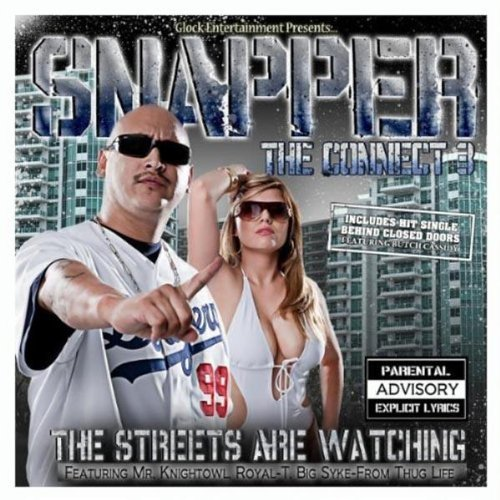 Connect 3: The Streets Are Watching by Snapper (2010-04-20)