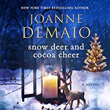 Snow Deer and Cocoa Cheer Audiobook by Joanne DeMaio Narrated by Nick Cracknell