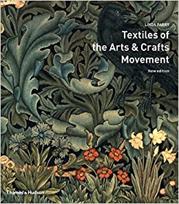 Textiles Of The Arts And Crafts Movement Linda Parry 0000500285365