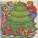 The Christmas Tree Book, Carol North, 0307689999