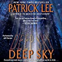 Deep Sky Audiobook by Patrick Lee Narrated by Jeff Gurner