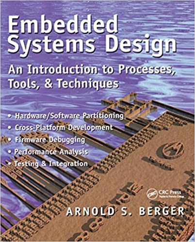 Embedded Systems Design An Introduction To Processes Tools And Techniques 1 Berger Arnold S Ebook Amazon Com
