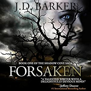 Forsaken: Book One of the Shadow Cove Saga Hörbuch