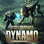 Dynamo: Mech Wars, Book 2 | Scott Bartlett
