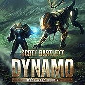 Dynamo: Mech Wars, Book 2 | Scott Bartlett