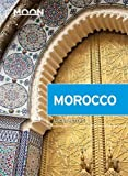 img - for Moon Morocco (Moon Travel Guides) book / textbook / text book