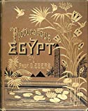 Egypt: Descriptive, Historical, and Picturesque: Volumes I & Volume II - 1885 - Complete Set