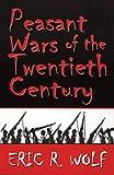 Peasant Wars of the Twentieth Century