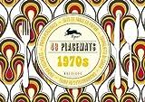 1970s: 48 Placemats, Pepin Van Roojen, 9460097103