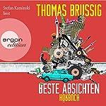Beste Absichten   Thomas Brussig
