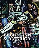 Beckmann and America, David Anfam, Karoline Feulner, 3775729852