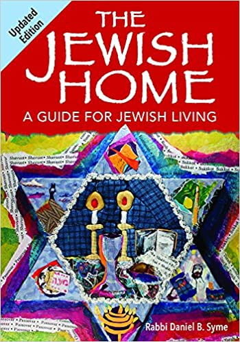 The jewish home a guide for jewish living rabbi daniel b syme the jewish home a guide for jewish living rabbi daniel b syme 9780874419887 amazon books fandeluxe Image collections
