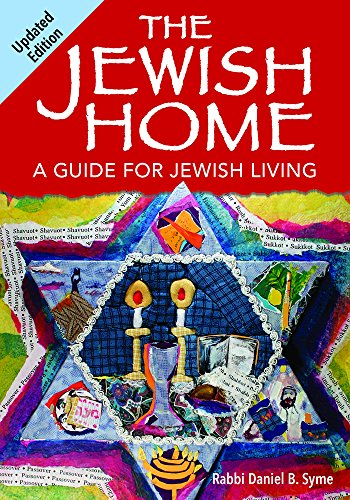 The Jewish Home: A Guide for Jewish Living