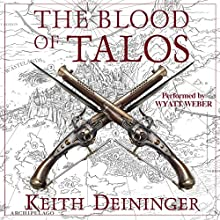 The Blood of Talos: A Game for Gods, Book 2 Audiobook by Keith Deininger Narrated by Wyatt Weber