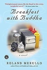Breakfast with Buddha Paperback