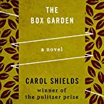 The Box Garden | Carol Shields