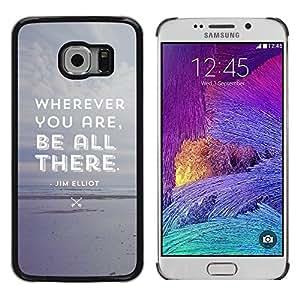 Paccase / Dura PC Caso Funda Carcasa de Protección para - Be All There Attentive Grey Beach Text - Samsung Galaxy S6 EDGE SM-G925